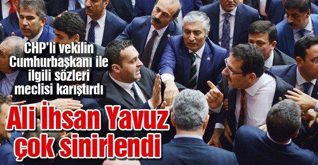 CHP'li vekilin Cumhurbaşkanı ile ilgili sözleri meclisi karıştırdı