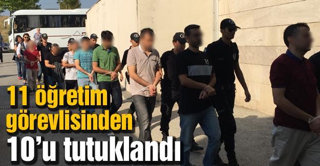 11 öğretim görevlisinden 10'u tutuklandı