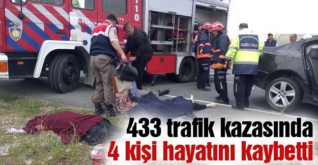 433 trafik kazasında 4 kişi hayatını kaybetti