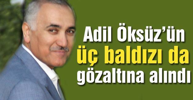 Adil Öksüz'ün üç baldızı da gözaltına alındı