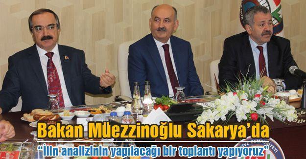 Bakan Müezzinoğlu Sakarya'da