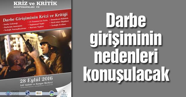 """SAÜ'de """"15 Temmuz'un kriz ve kritiği"""" konferansı"""