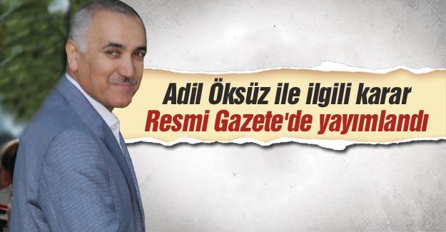 Adil Öksüz ile ilgili karar Resmi Gazete'de yayımlandı