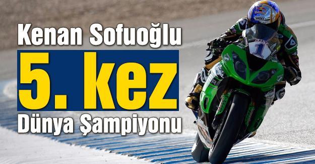 Kenan Sofuoğlu yeniden Dünya Şampiyonu!