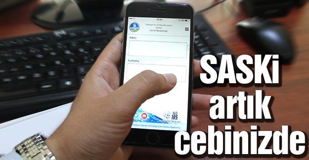 Mobil uygulama ile SASKİ'ye ulaşmak çok kolay