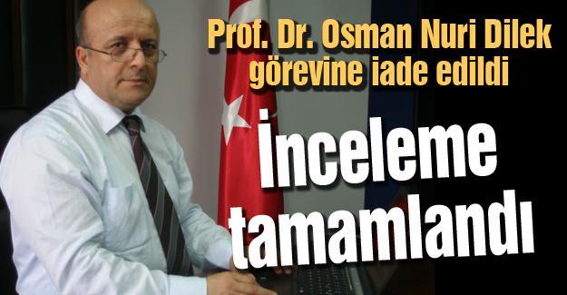 Prof. Dr. Osman Nuri Dilek görevine iade edildi