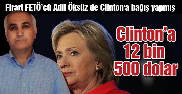Firari FETÖ'cü Adil Öksüz de Clinton'a bağış yapmış