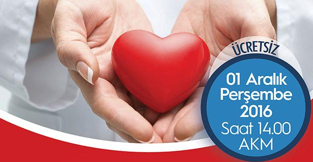 Kalp ve damar hastalıkları konuşulacak