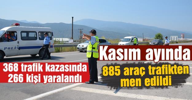 Kasım ayında 885 araç trafikten men edildi