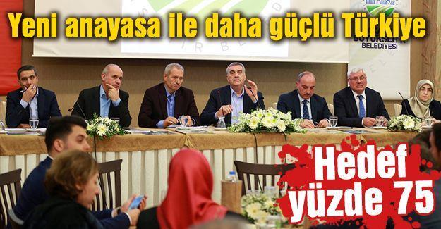 Yeni anayasa ile daha güçlü Türkiye