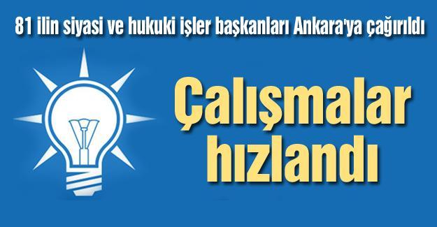81 ilin siyasi ve hukuki işler başkanları Ankara'ya çağırıldı