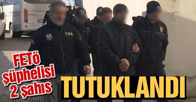 FETÖ şüphelisi 2 şahıs tutuklandı