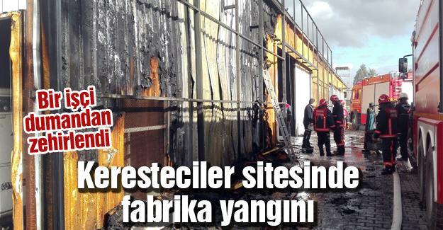 Keresteciler sitesinde fabrika yangını