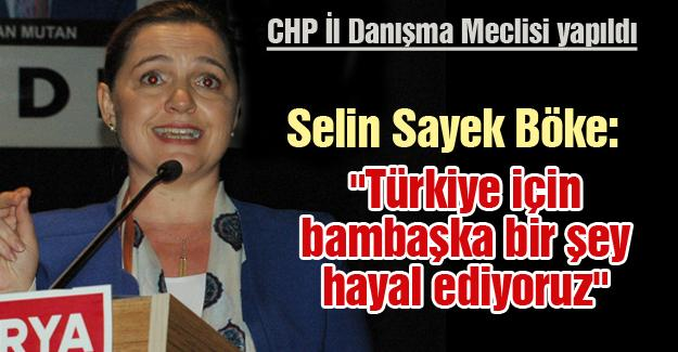 CHP İl Danışma Meclisi yapıldı