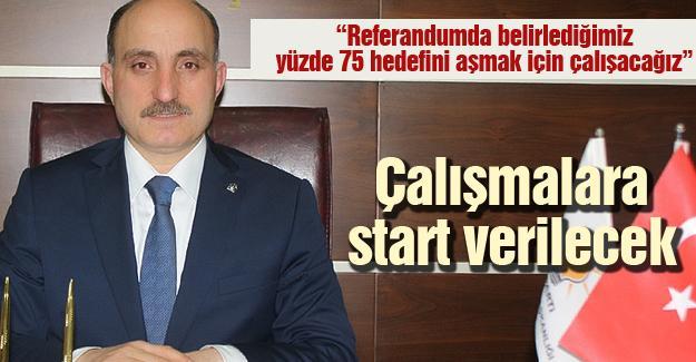 Referandum çalışmalarına start verilecek