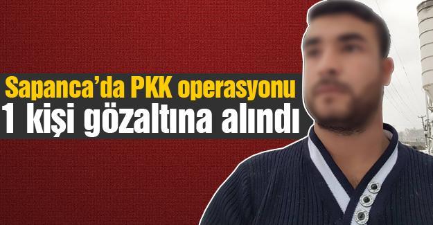 Sapanca'da PKK operasyonu