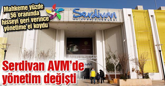 Serdivan AVM'de yönetim değişti