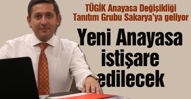 TÜGİK Anayasa Değişikliği Tanıtım Grubu Sakarya'ya geliyor
