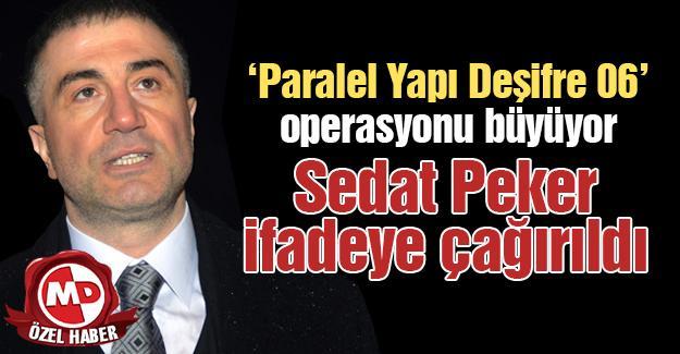 Sedat Peker ifadeye çağırıldı