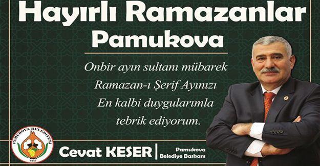 Başkan Keser'den Ramazan ayı mesajı