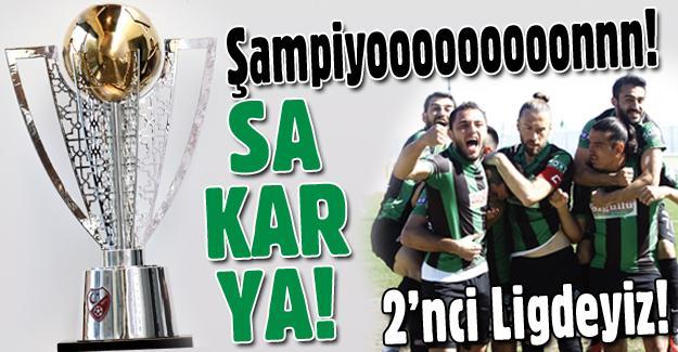 Şampiyon Sakaryaspor! 2-1