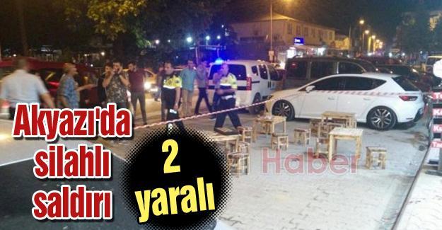 Akyazı'da silahlı saldırı! 2yaralı