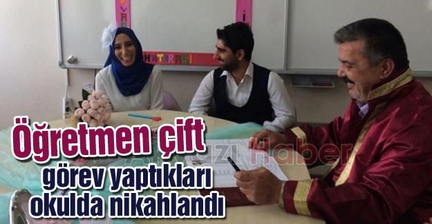 Görev yaptıkları okulda nikahlandılar