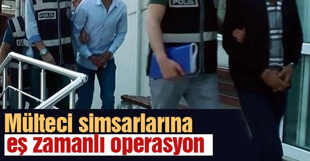 Mülteci simsarlarına  eş zamanlı operasyon