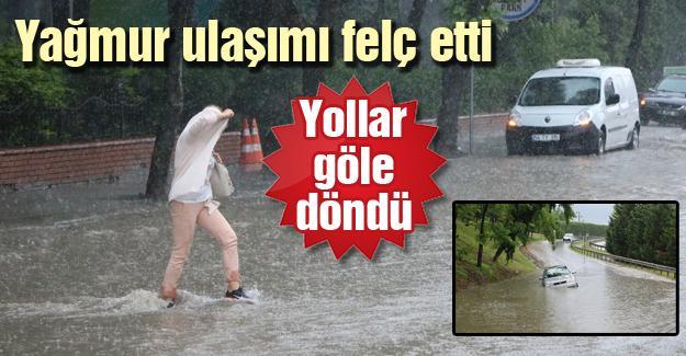 Yağmur ulaşımı felç etti