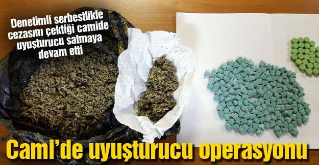 Cami'de uyuşturucu operasyonu