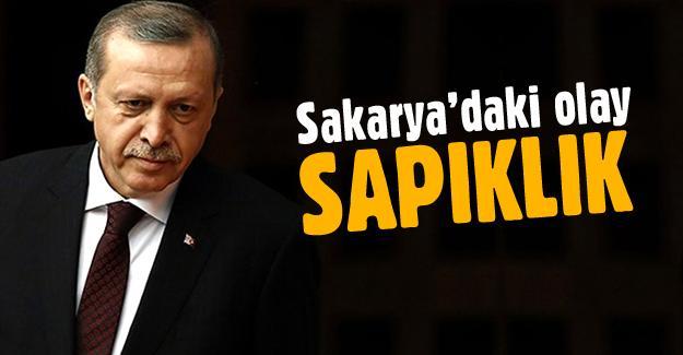 Erdoğan'dan Sakarya'daki olaya sert tepki