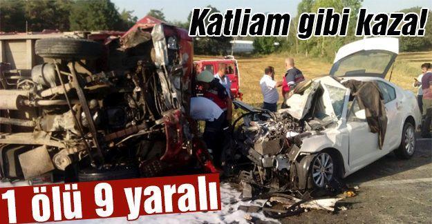 Katliam gibi kaza: 1 ölü 9 yaralı