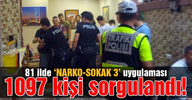 81 ilde 'NARKO-SOKAK 3' uygulaması