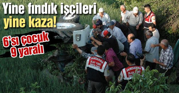 Yine fındık işçileri yine kaza!