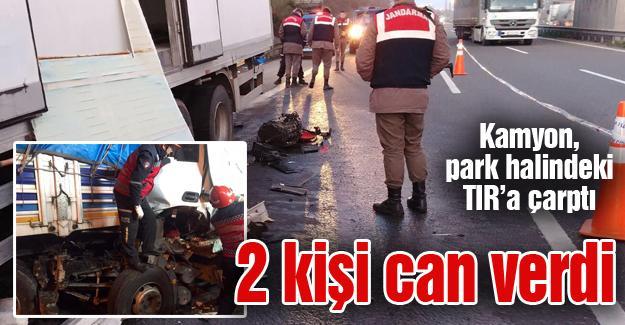 Kamyon park halindeki TIR'a çarptı! 2 ölü