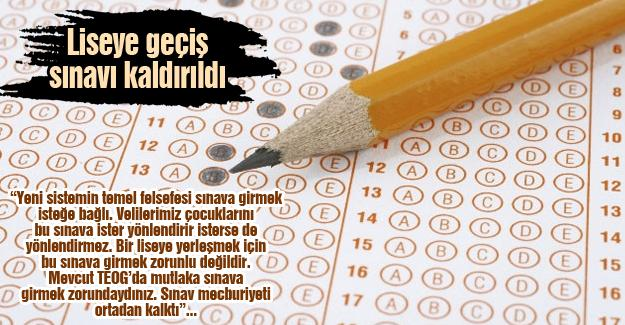 Liseye geçiş sınavı kaldırıldı