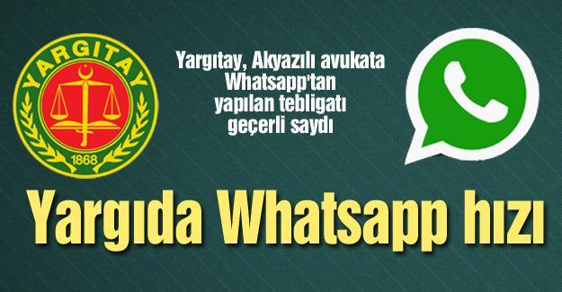 Yargıda Whatsapp hızı