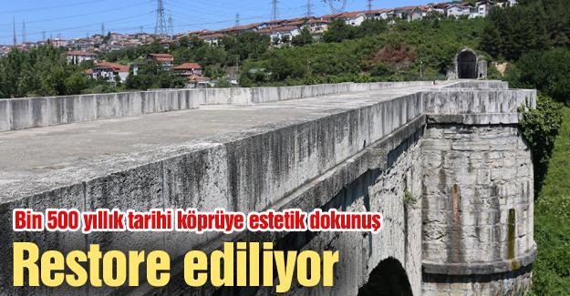 Bin 500 yıllık tarihi köprüye estetik dokunuş