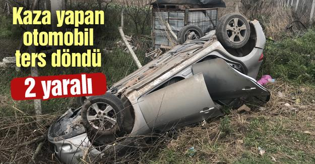 Kaza yapan otomobil ters döndü! 2 yaralı