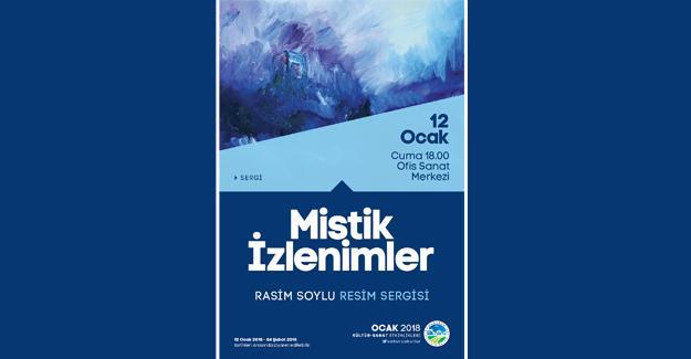 OSM'de 'Mistik İzlenimler' sergisi açılıyor