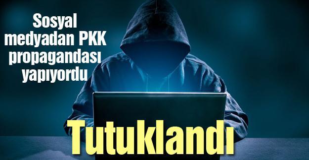 PKK propagandası yapan şahıs tutuklandı