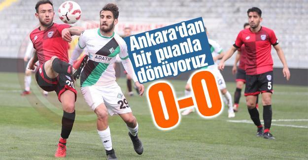 Ankara'dan bir puanla dönüyoruz!