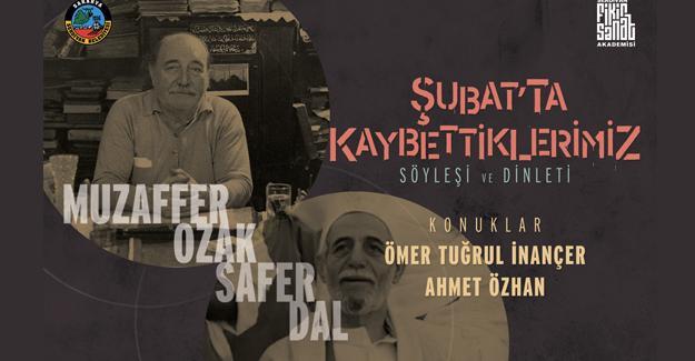 Şubat'ta kaybettiklerimiz Anadolu'nun Akademisi'nde anılacak