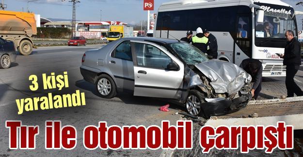 Tır ile otomobil çarpıştı! 3 kişi yaralandı