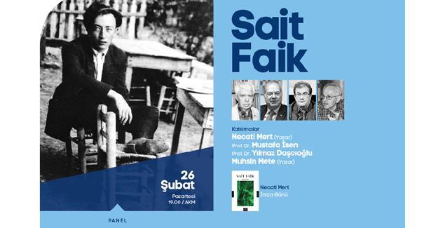 Yeni hafta 'Sait Faik' paneliyle başlıyor