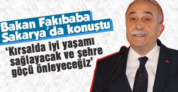 Bakan Fakıbaba Sakarya'da konuştu
