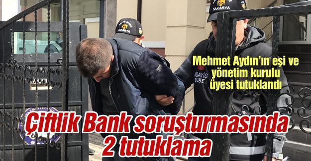 Çiftlik Bank soruşturmasında 2 tutuklama