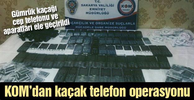 KOM'dan kaçak telefon operasyonu