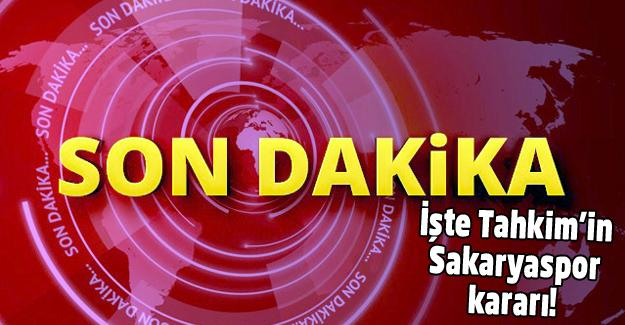 Sakaryaspor'a Tahkim'den cevap geldi!