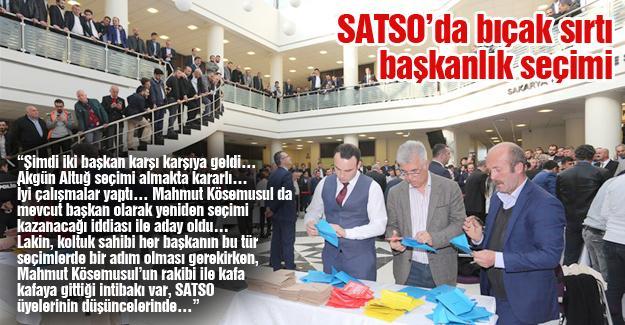 SATSO'da bıçak sırtı başkanlık seçimi